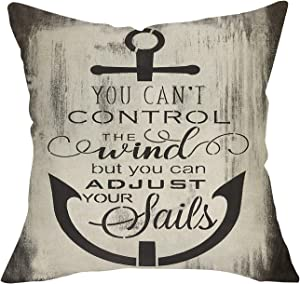 FBCOO You Can't Control The Wind but You Can Adjust Your Sails Home Decorative Throw Pillow Cover, Nautical Anchor Farmhouse Decoration Sign Inspirational Cushion Case 18 x 18 for Sofa Couch Decor