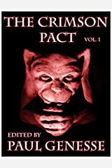 The Crimson Pact:  Volume One Kindle Edition