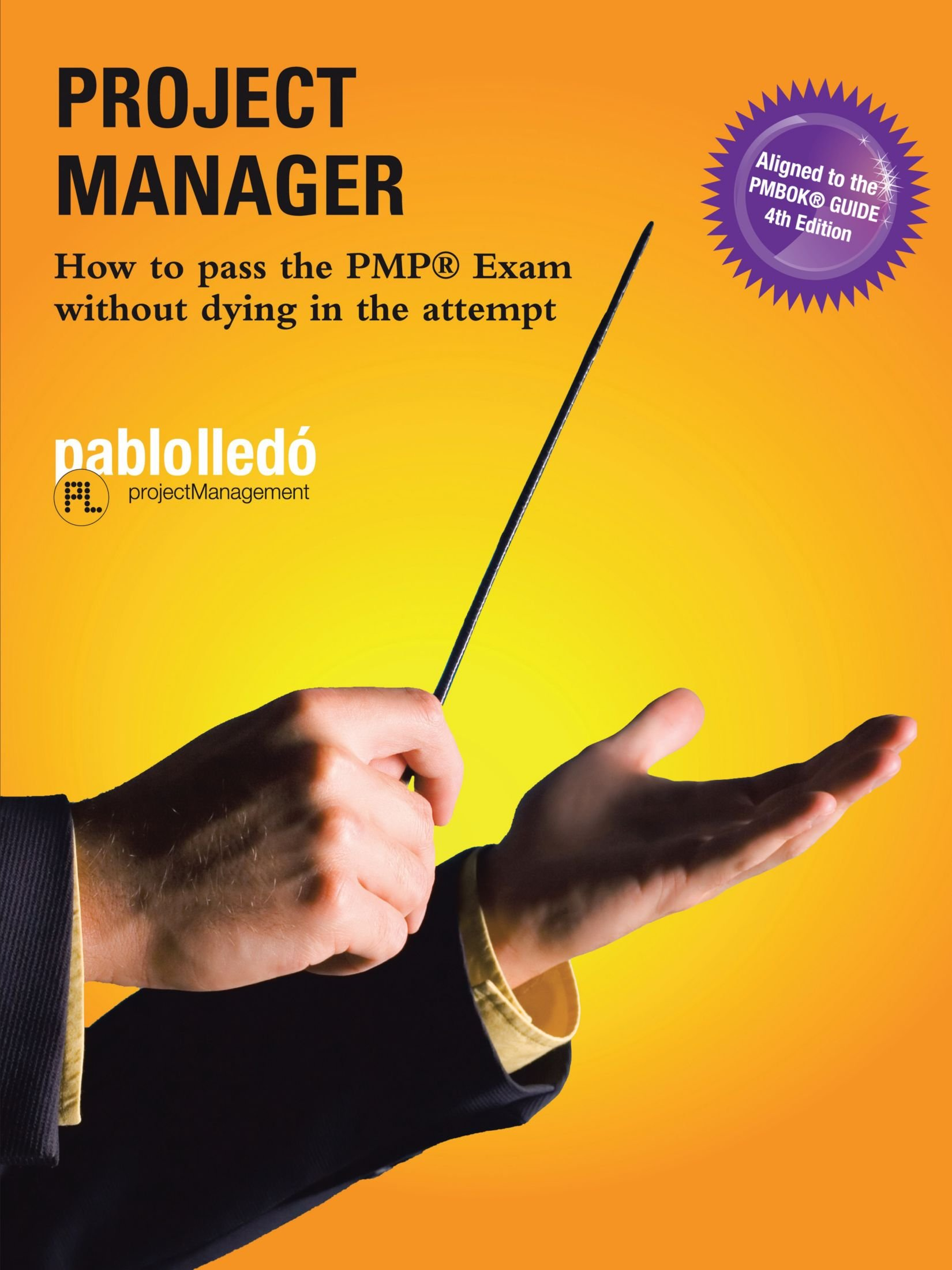 Download Project Manager: How To Pass The Pmp Exam Without Dying In The Attempt ebook