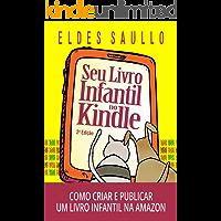 Seu Livro Infantil no Kindle: Como criar e publicar um e-book infantil na Amazon
