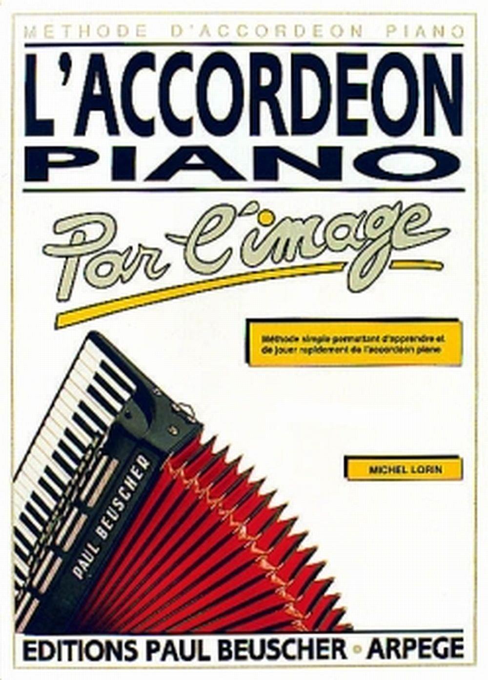 L'Accordéon Piano par l'Image Partition – 24 mars 2008 Jacky Delance Beuscher (Paul Beuscher) B000ZG64D6 Methode