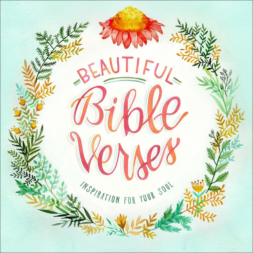 Amazon.com: Beautiful Bible Verses: Inspiration for Your Soul ...