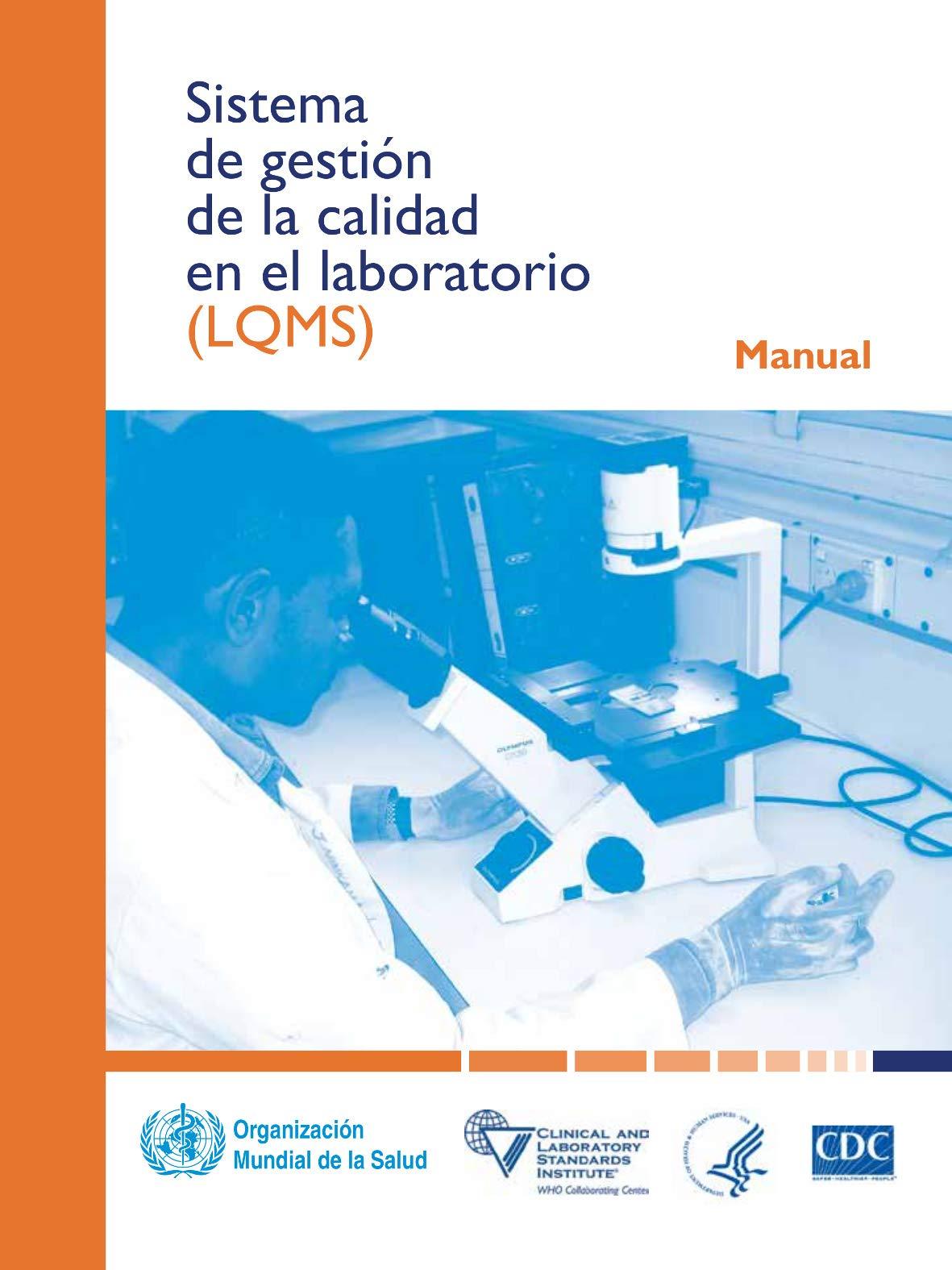 Sistema de gestión de la calidad en el laboratorio: Manual ...
