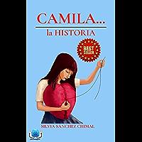 CAMILA...: la HISTORIA (Spanish Edition)