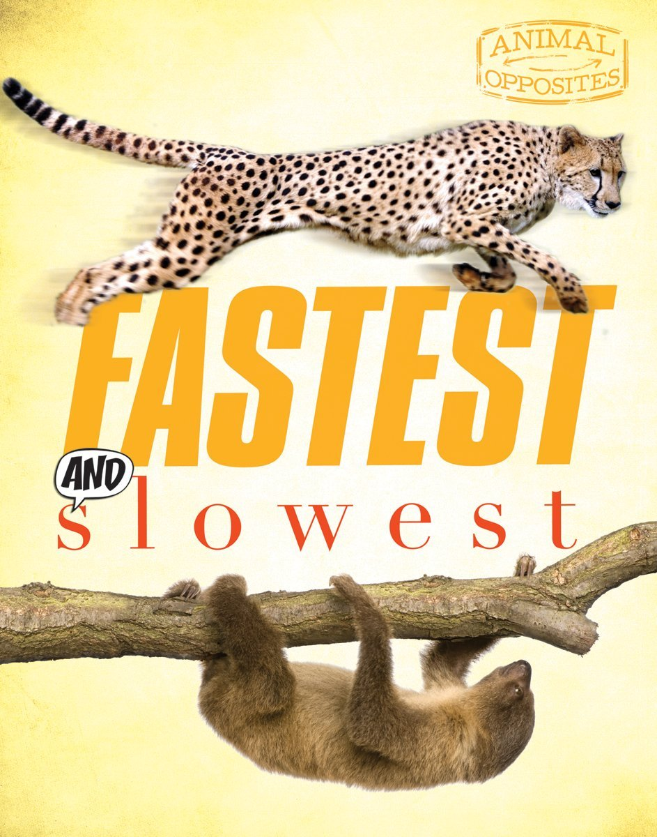 Download Fastest and Slowest (Animal Opposites) pdf