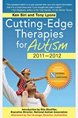 Cutting-Edge Therapies for Autism 2010-2011 Kindle Edition