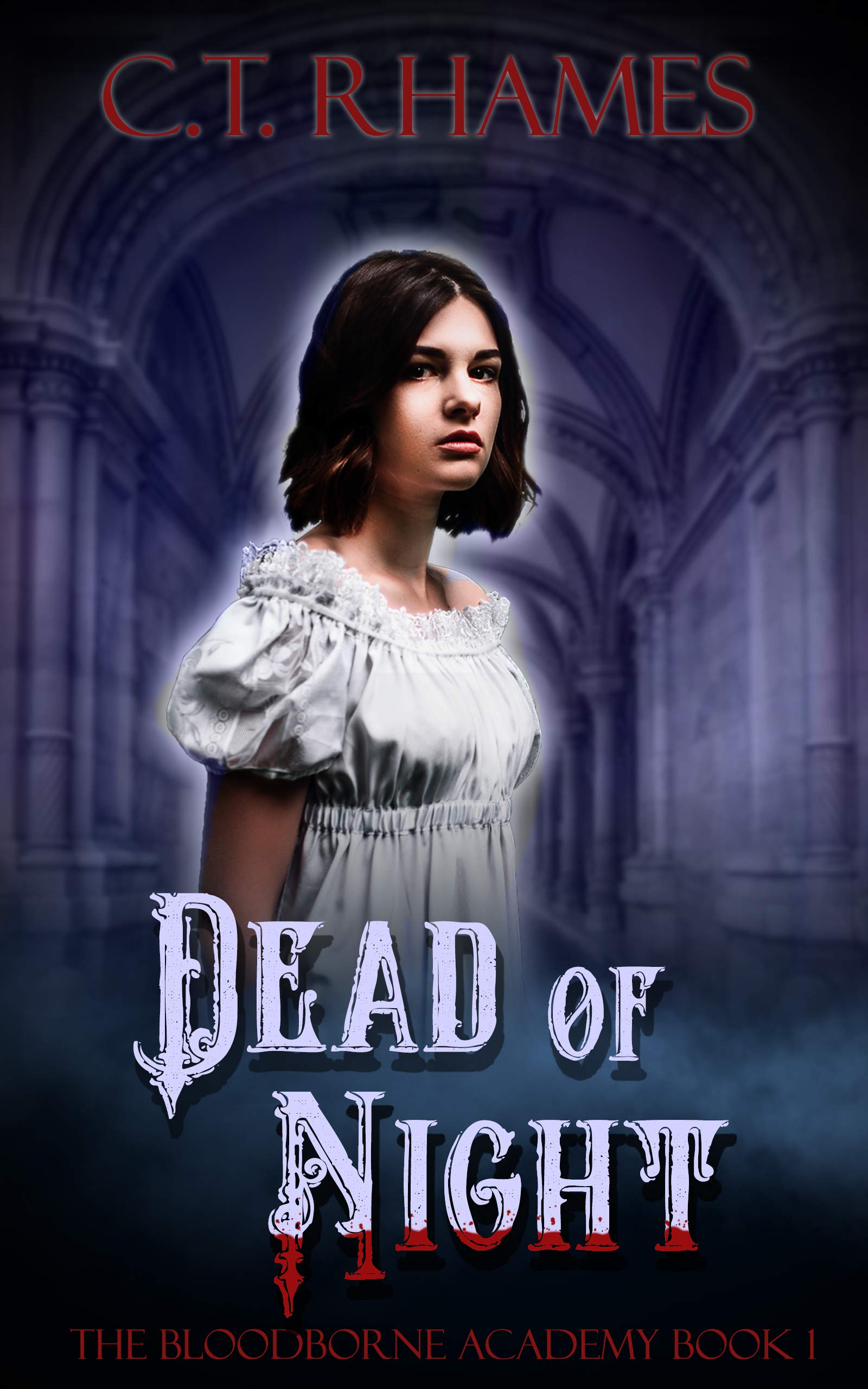 Dead Of Night  A Reverse Harem Paranormal Bully Romance  The Bloodborne Academy Book 1   English Edition