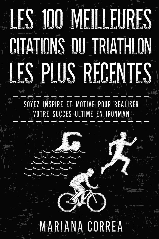Les 100 meilleures citation du triathlon
