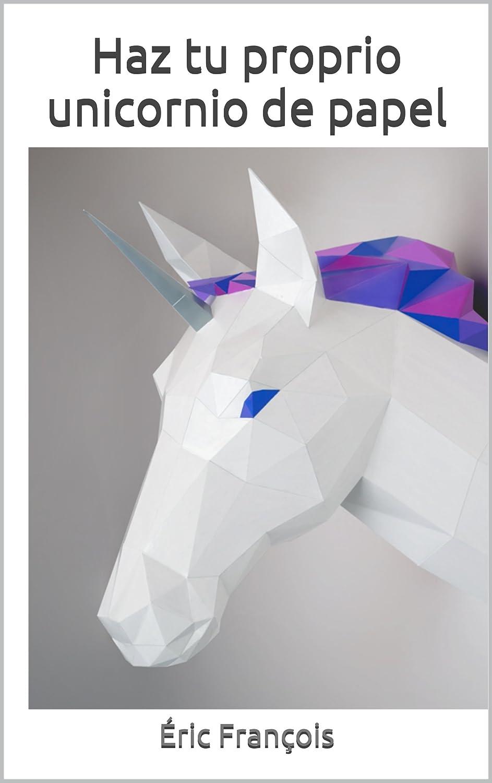 Haz tu proprio unicornio de papel: DIY Decoración de pared ...