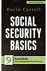 Social Security Basics: 9 Essentials That Everyone Should Know Kindle Edition