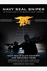 Navy SEAL Sniper: An Intimate Look at the Sniper of the 21st Century Kindle Edition