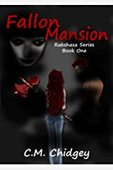 Fallon Mansion (Rakshasa Series, Book 1) Kindle Edition
