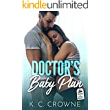 Doctor's Baby Plan: A Doctor's Surrogate Romance (Doctors of Denver Book 5)