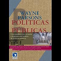 Políticas públicas. Una introducción a la teoría y la práctica del análisis de políticas públicas