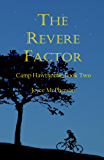 The Revere Factor (Camp Hawthorne Series Book 2)