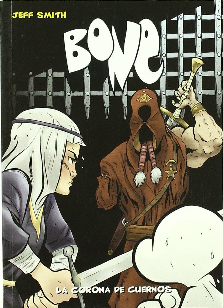 Bone 9 La corona de cuernos / Crown of Horns (Spanish Edition) PDF
