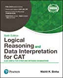 Logical Reasoning and Data Interpretation for CAT & other MBA exams(6e) by Pearson