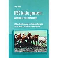IFSG - leicht gemacht. Das Märchen von der Ansteckung