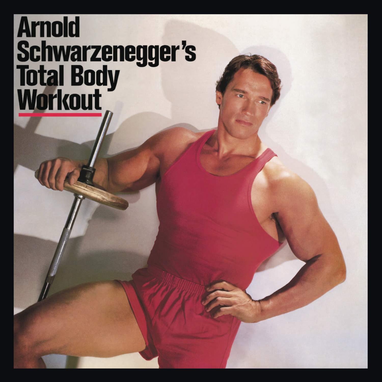 Arnold Schwarzenegger Arnold Schwarzenegger S Total Body
