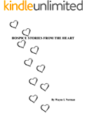 Hospice Stories From The Heart