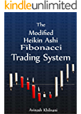 The Modified Heikin Ashi Fibonacci Trading System (English Edition)