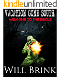 VACATION GONE SOUTH II: Welcome To The Jungle