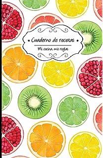 Cuaderno de recetas en blanco: Cítricos (Mi cocina, Mis reglas) (Volume