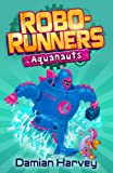 Robo-Runners 6: Aquanauts