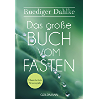 Das große Buch vom Fasten: Überarbeitete Neuausgabe (German Edition)