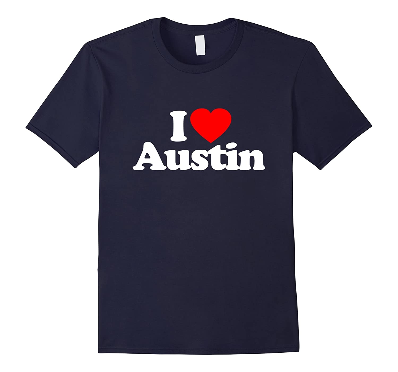 I Love Heart Austin City USA Funny T-Shirt-CD