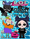 l.O.L. Surprise! Happy Halloween! Coloring book: Holiday collection! 40 Coloring pages  at the best qulity. For boys, girls and all fans L.O.L. Surprise!