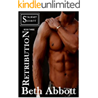 Retribution: A Stalwart Security Series Military Romance: (Follow-up to the Alpha Company Women Series) (The Stalwart Security Series Book 3)