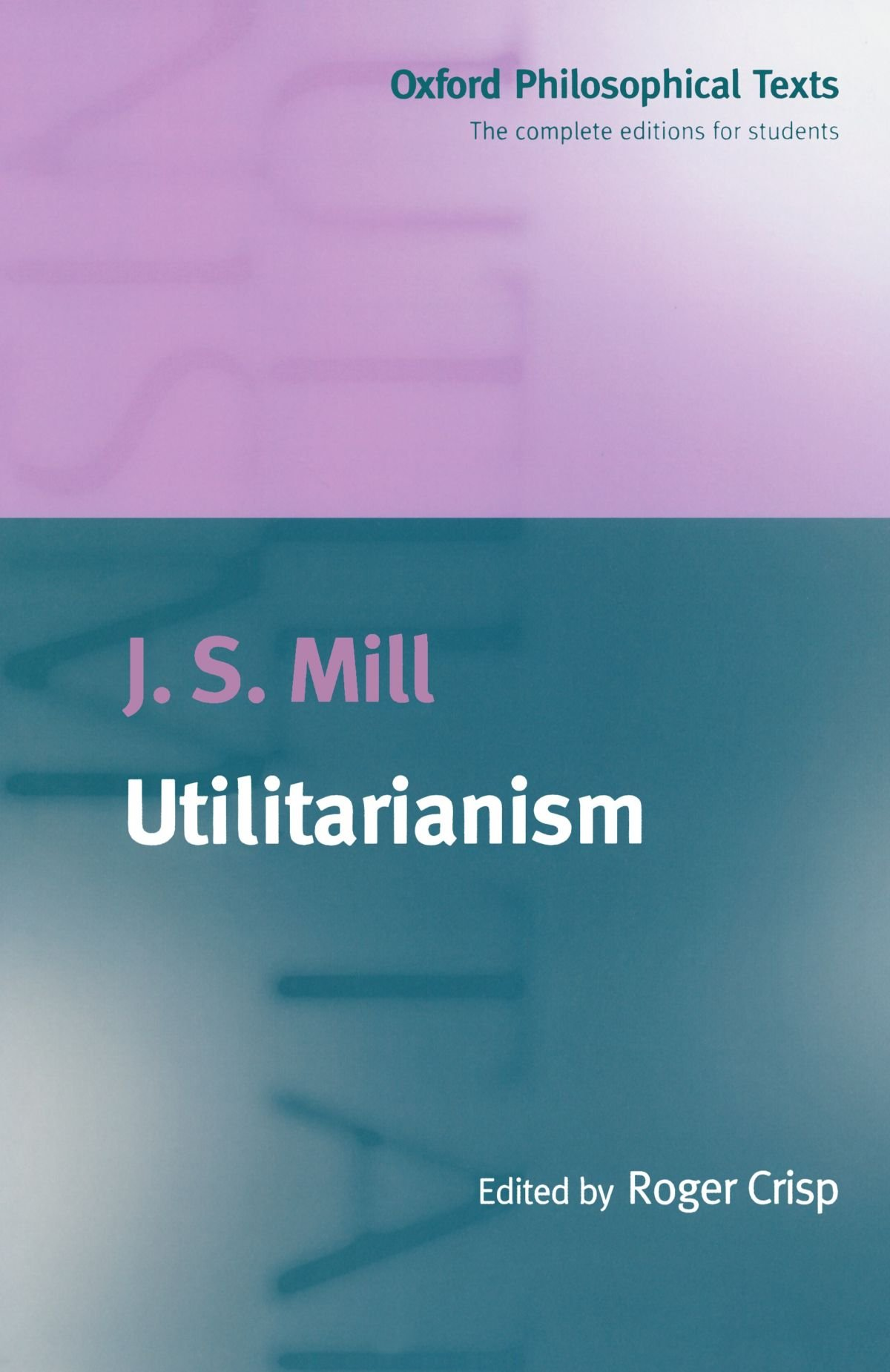 utilitarianism oxford philosophical texts amazon co uk j s utilitarianism oxford philosophical texts amazon co uk j s mill 9780198751632 books