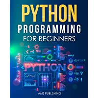 Python Programming for Beginners: The Ultimate Guide for Beginners to Learn Python Programming: Crash Course on Python…