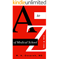 A to Z of Medical School: MS1 and MS2 (English Edition)