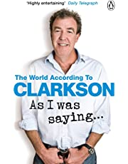 As I Was Saying... The World According to Clarkson Volume 6^As I Was Saying... The World According to Clarkson Volume 6