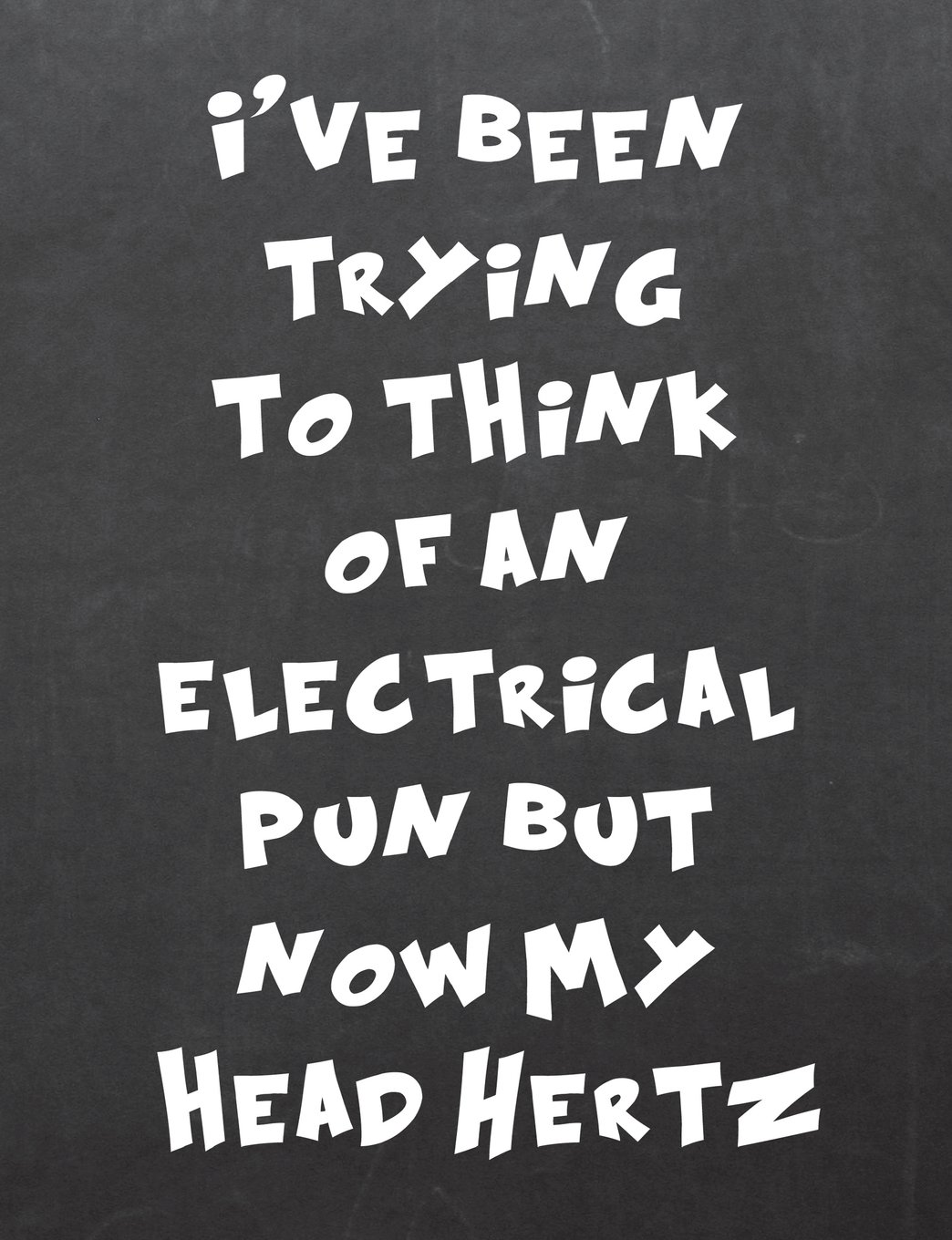 Read Online I've been tring to think of an electrical pun but now my head hertz: 7.44 x 9.69 Wide Ruled Paper Notebook, Appreciation, Quote Journal or Diary ~ ... or Gratitude Present - Black Chalkboard Cover ebook