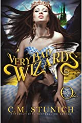 Very Bad Wizards (The Wicked Wizards of Oz Book 1) Kindle Edition