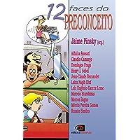 12 faces do preconceito
