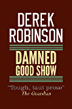 Damned Good Show (R.A.F. Quartet Book 3)