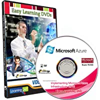 Implementing Microsoft Azure Infrastructure Solutions 2018 EXAM 70-533 Video Training Course DVD