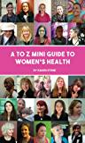 A to Z mini-guide to women's health