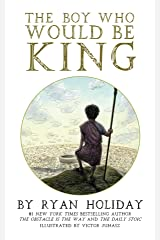 The Boy Who Would Be King: A Fable About Marcus Aurelius Kindle Edition
