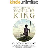 The Boy Who Would Be King: A Fable About Marcus Aurelius