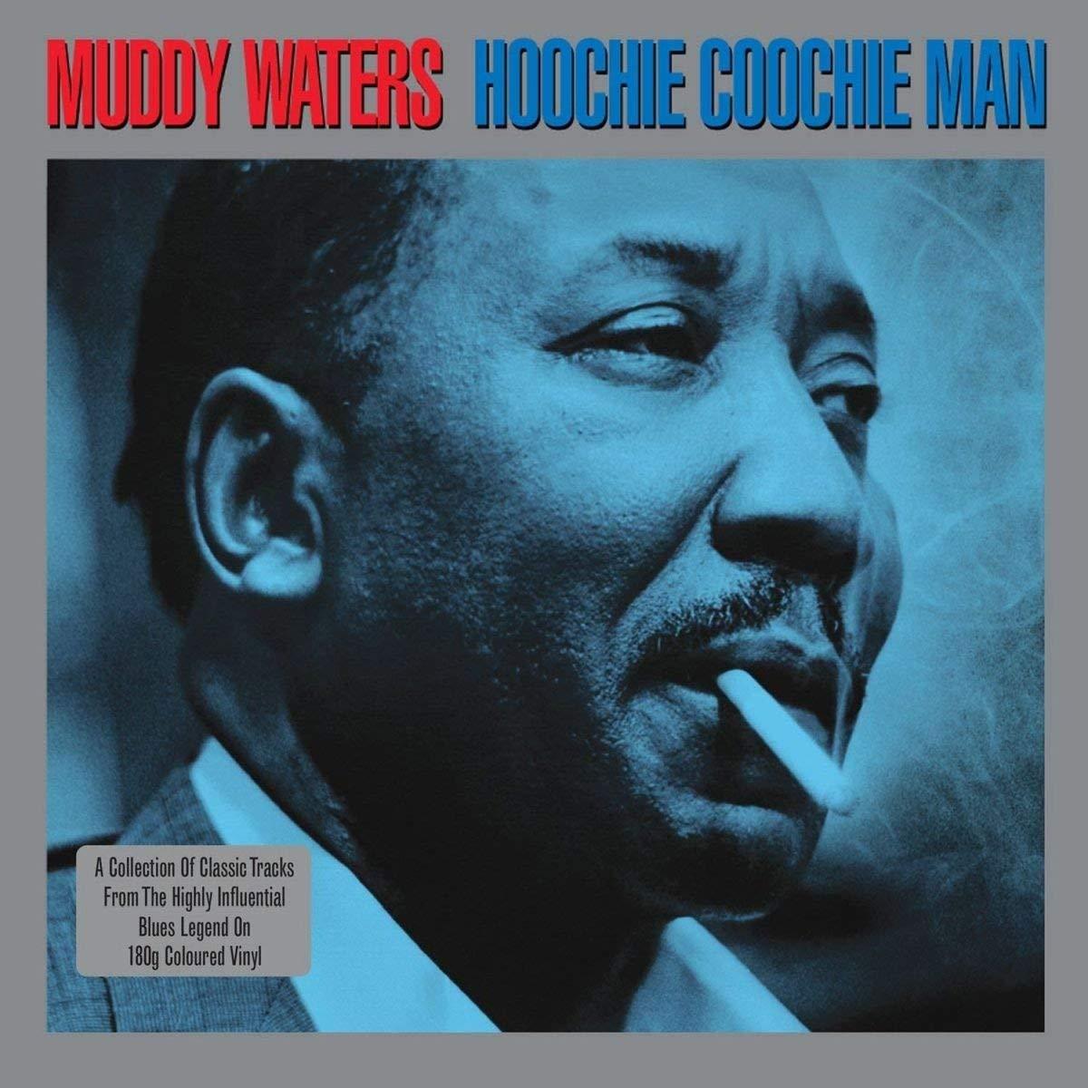 Hoochie Coochie Man (2LP Gatefold 180g Vinyl) - Muddy Waters