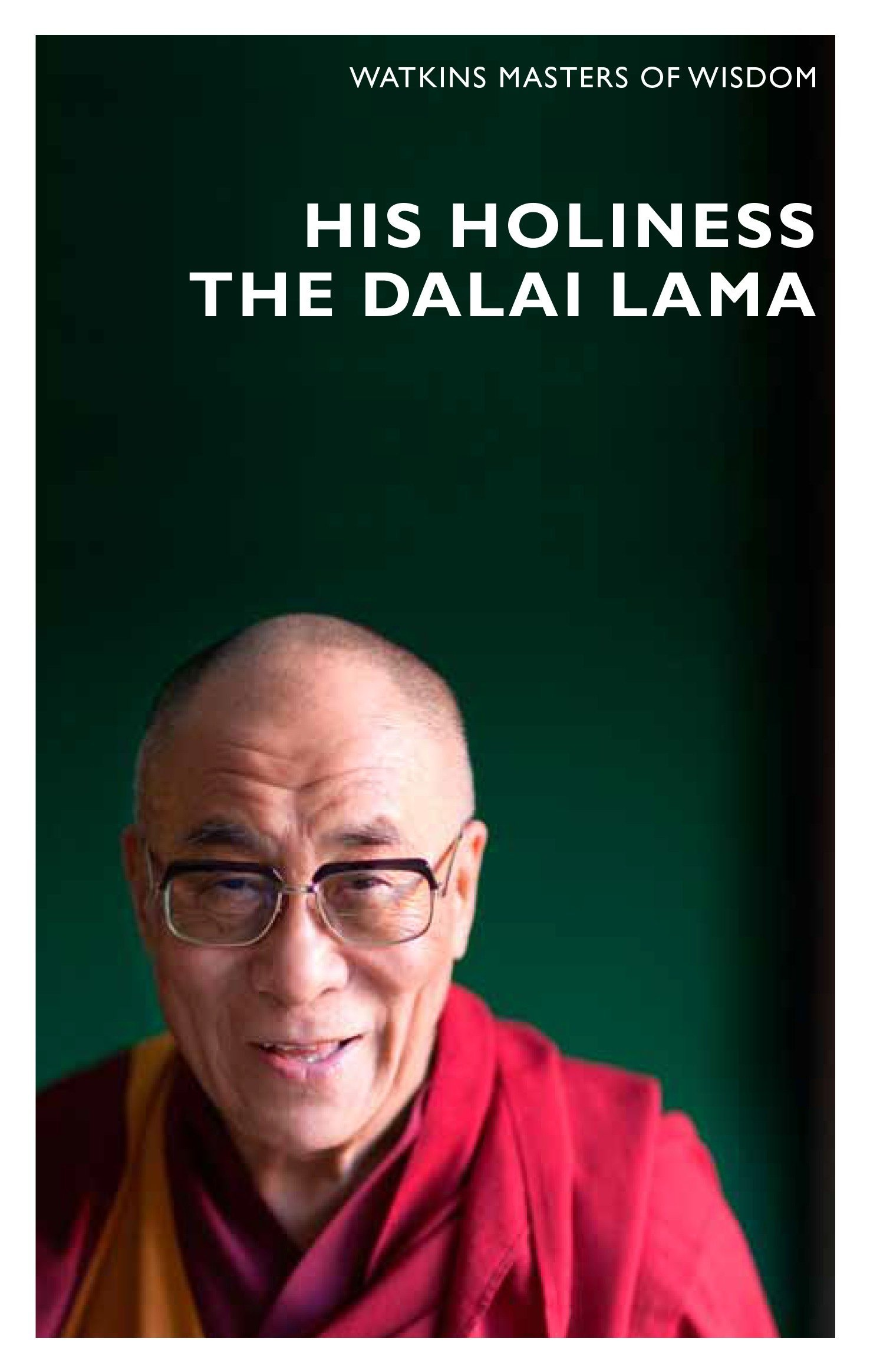 Masters of Wisdom: His Holiness The Dalai Lama: Infinite Compassion for an Imperfect World PDF