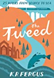 The Tweed: 25 Walks from Source to Sea (Pocket Mountains)