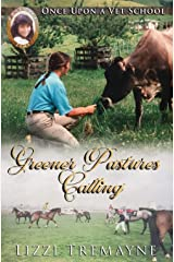 Greener Pastures Calling (Once Upon a Vet School: Practice Time) Paperback