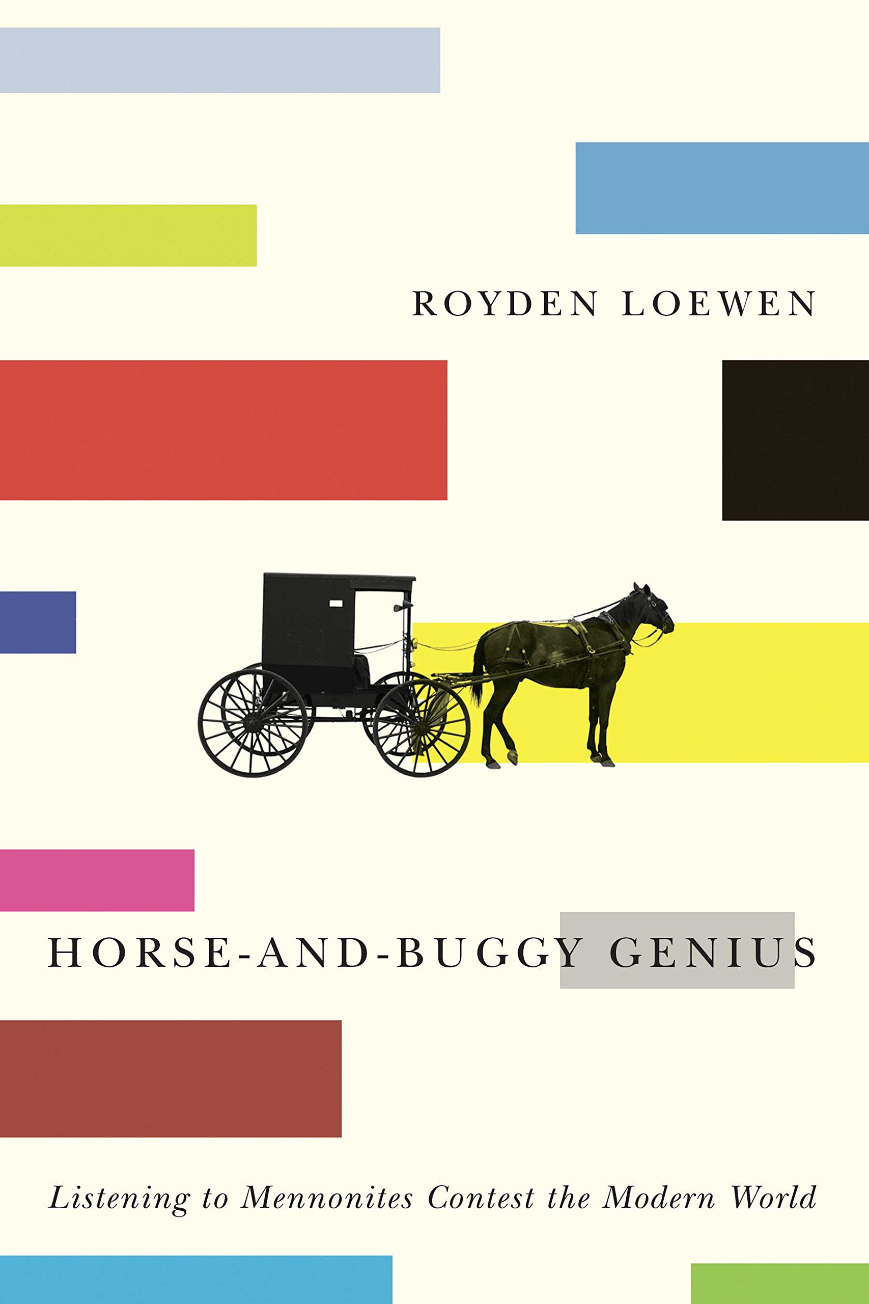 horse-and-buggy-genius-listening-to-mennonites-contest-the-modern-world