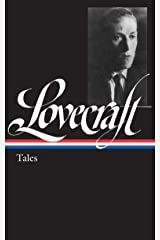 H. P. Lovecraft: Tales (LOA #155) (Library of America) Hardcover
